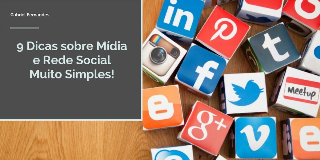 Veja 9 Dicas sobre Mídia e Rede Social muito Simples